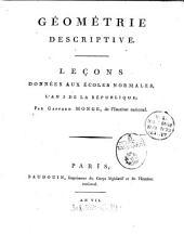 Géométrie Descriptive: Leçons Données Aux Écoles Normales, L'An 3 De La République