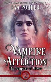 Vampire Affliction: The Vampire of Athens, Book Two