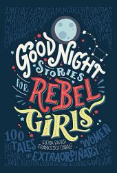 Good Night Stories for Rebel Girls PDF