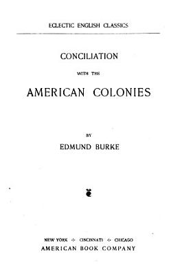 Conciliation with the American Colonies