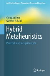 Hybrid Metaheuristics: Powerful Tools for Optimization