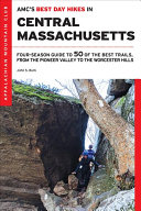 AMC's Best Day Hikes in Central Massachusetts