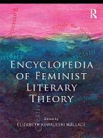 Encyclopedia of Feminist Literary Theory PDF