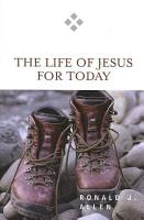 The Life of Jesus for Today PDF