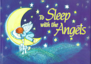 To Sleep With The Angels Book PDF