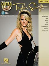 Taylor Swift (Songbook): Guitar Play-Along, Volume 133
