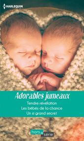 Adorables jumeaux: Tendre révélation - Les bébés de la chance - Un si grand secret
