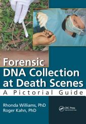 Forensic DNA Collection at Death Scenes: A Pictorial Guide
