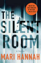 The Silent Room: A Thriller
