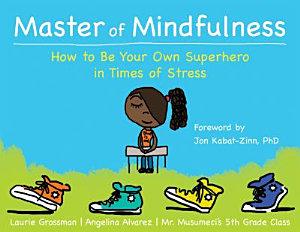 Master of Mindfulness