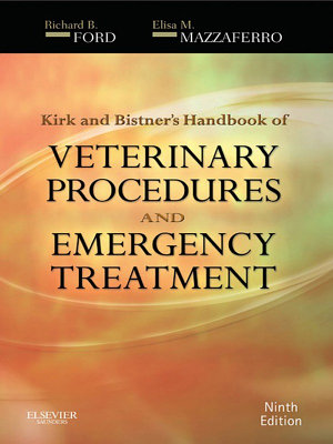 Kirk   Bistner s Handbook of Veterinary Procedures and Emergency Treatment   E Book PDF