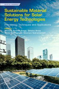 Sustainable Material Solutions for Solar Energy Technologies
