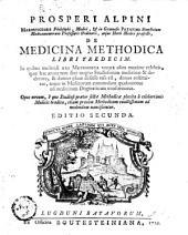 De medicina methodica libri tredecim....