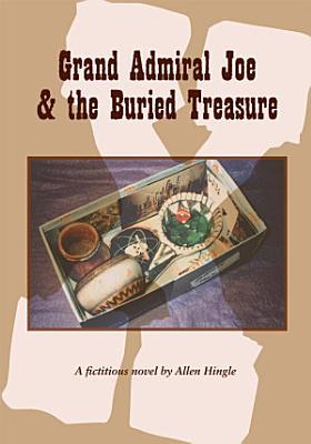 Grand Admiral Joe and the Buried Treasure