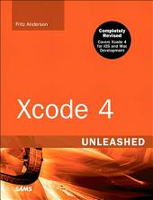 Xcode 4 Unleashed: Edition 2