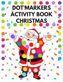 Dot Markers Activity Book Christmas PDF