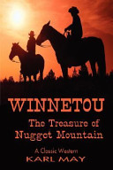 Winnetou The Treasure Of Nugget Mountain Classic Westerns Series  Book PDF
