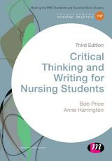 Critical Thinking and Writing for Nursing Students PDF