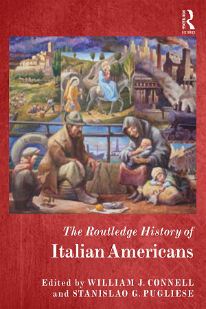 The Routledge History of Italian Americans PDF