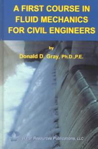 A First Course in Fluid Mechanics for Civil Engineers PDF