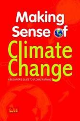 Making Sense of Climate Change PDF
