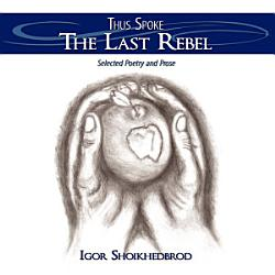 Thus Spoke The Last Rebel Book PDF