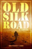 Old Silk Road PDF