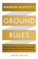 Warren Buffett S Ground Rules Book PDF