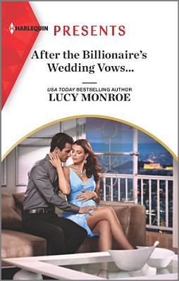 After the Billionaire s Wedding Vows