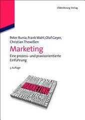 Marketing: Eine prozess- und praxisorientierte Einführung, Ausgabe 3