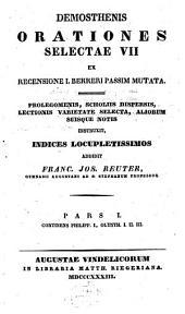 Orationes Selectae VII: Ex Recensione I. Bekkeri Passim Mutata. Continens Philipp. I, Olynth. I. II. III.