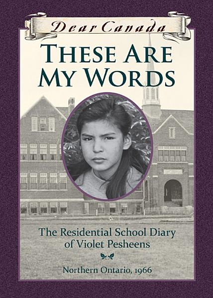 Download Dear Canada  These Are My Words Book