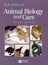Animal Biology and Care: Edition 2