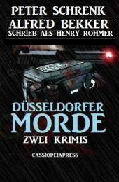 Düsseldorfer Morde: Zwei Krimis: Cassiopeiapress Thriller Spannung