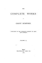 The Complete Works of Count Rumford: Volume 3