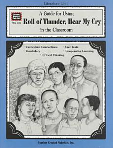 A Guide for Using Roll of Thunder  Hear My Cry in the Classroom Book