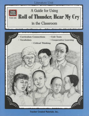 A Guide for Using Roll of Thunder  Hear My Cry in the Classroom