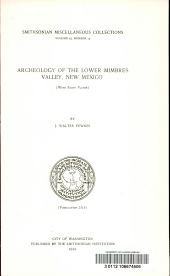 ... Archaeology of the lower Mimbres vallwy, New Mexico (with eight plates) by J. Walter Fewkes ...: Volume 63