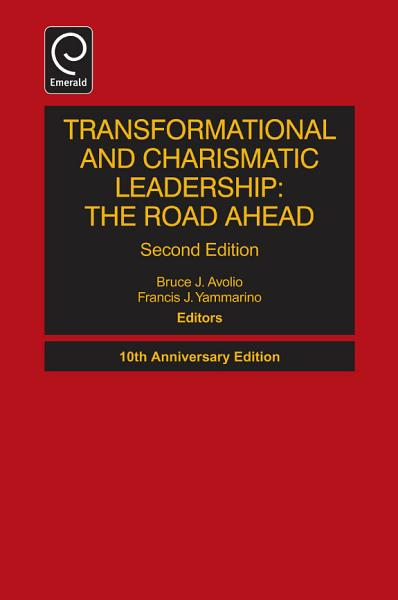 Transformational and Charismatic Leadership