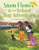 Snow Flower and the School Day Adventure PDF