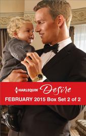 Harlequin Desire February 2015 - Box Set 2 of 2: The Blackstone Heir\Her Forbidden Cowboy\The Texan's Royal M.D.
