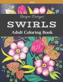 Swirls Unique Designs New Adult Coloring Book