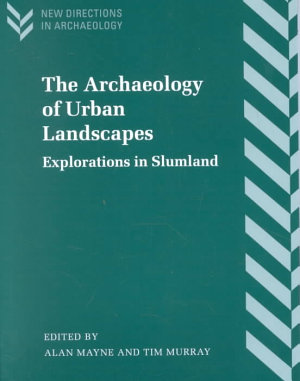 The Archaeology of Urban Landscapes PDF