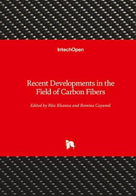 Recent Developments in the Field of Carbon Fibers
