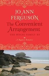 The Convenient Arrangement: A Regency Romance