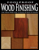 Foolproof Wood Finishing PDF