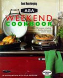 Good Housekeeping Aga Weekend Cookbook