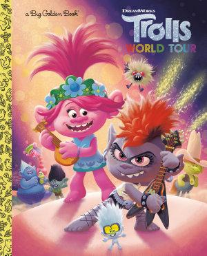 Trolls World Tour Big Golden Book  DreamWorks Trolls World Tour