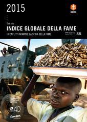 Estratto: 2015 Indice globale della fame: I conflitti armati e la sfida della fame