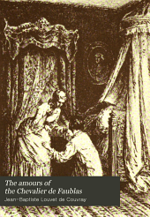 The Amours of the Chevalier de Faublas: Volume 4